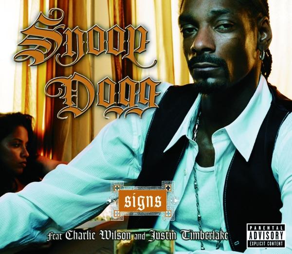 Snoop Dogg / Charlie Wilson / Justin Timberlake - Signs
