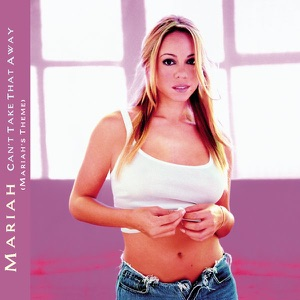 Can't Take That Away (Mariah's Theme) - EP Mp3 Download