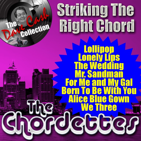 Striking the Right Chord by The Chordettes on Apple Music