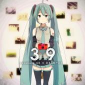 39 (feat. Hatsune Miku)