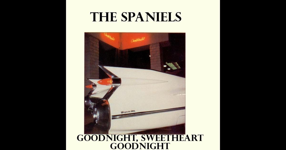 The spaniels goodnight sweetheart rar full album