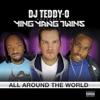 All Around the World, DJ Teddy-O