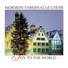 Joy to the World, Mormon Tabernacle Choir