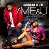 Me & U (feat. Kris Kelli) - Single, Gorilla Zoe