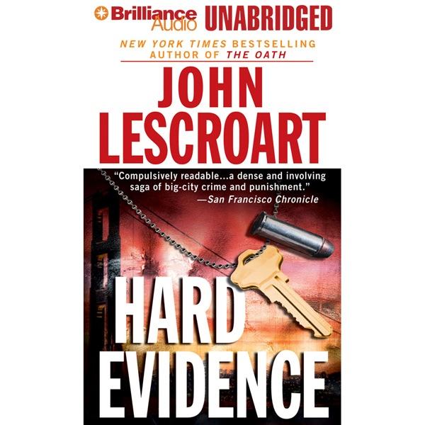 Hard Evidence A Dismas Hardy Novel Unabridged Fiction By John Lescroart On ITunes