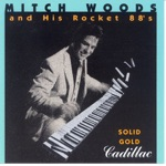 Mitch Woods & His Rocket 88's - Frosty