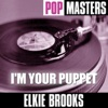 Pop Masters: I'm Your Puppet, Elkie Brooks