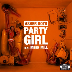 Party Girl (feat. Meek Mill) - Single Mp3 Download