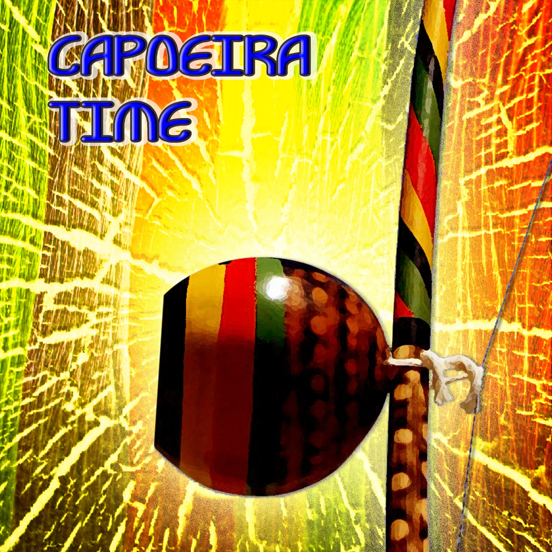 Capoeira Time - 30 Songs Of Capoeira Remixed