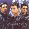 No Mercy - Where Do You Go