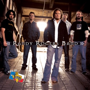 Randy Rogers Band - I Never Meant to Break Your Heart