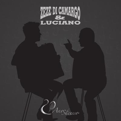 Zezé Di Camargo & Luciano: 20 Anos de Carreira - Zezé Di Camargo & Luciano