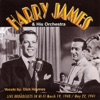 Live Broadcasts March19, 1940 / May 22, 1941, Harry James