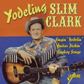 Yodeling Slim Clark - A Cowboy Takes In A Square Dance