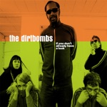 The Dirtbombs - (I'm Not Your) Scratchin' Post
