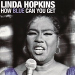 Linda Hopkins - Evil Gal Blues