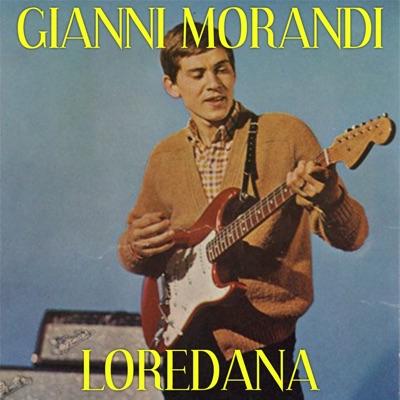 Loredana - Single - Gianni Morandi