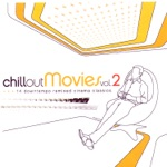 Chillout Movies Vol. 2