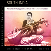 South India: Ranganayaki Rajagopalan—Continuity in the Karaikudi Vina Style (UNESCO Collection from Smithsonian Folkways)