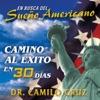 En Busca del Sueño Americano: Camino al Éxito en 30 Días [In Search of the American Dream: Path to Success in 30 Days] (Unabridged)