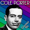 Greatest Hits, Cole Porter