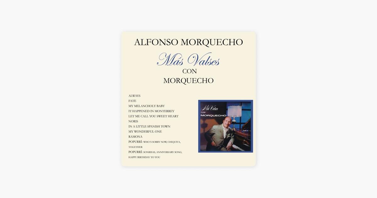 Más Valses Con Morquecho de Alfonso Morquecho