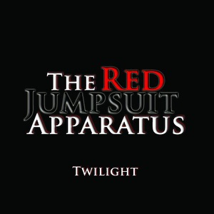 The Red Jumpsuit Apparatus - Twilight
