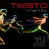 Feel It In My Bones (feat. Tegan & Sara) - Single, Tiësto