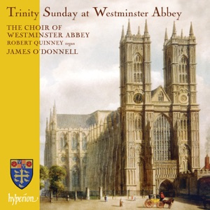 Westminster Abbey Choir, James O'Donnell & Robert Quinney - Westminster Service: Evening Canticle, 1. Magnificat