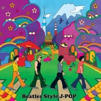 カバーアーティスト|BEATLES STYLE J-POP