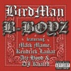 B Boyz feat Mack Maine Kendrick Lamar Ace Hood DJ Khaled Single