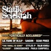 Critically Acclaimed B/w the Thrill Is Gone, Statik Selektah
