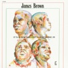 It's a New Day - Let a Man Come In, James Brown