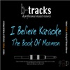 I Believe (Karaoke Backing Track) [In the Style of