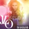 Goin' In (feat. Flo Rida) - Single