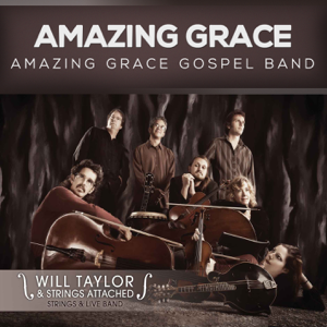 Amazing Grace Gospel Band - Amazing Grace