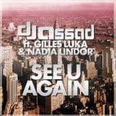 See U Again (feat. Gilles Luka & Nadia Lindor) - Single
