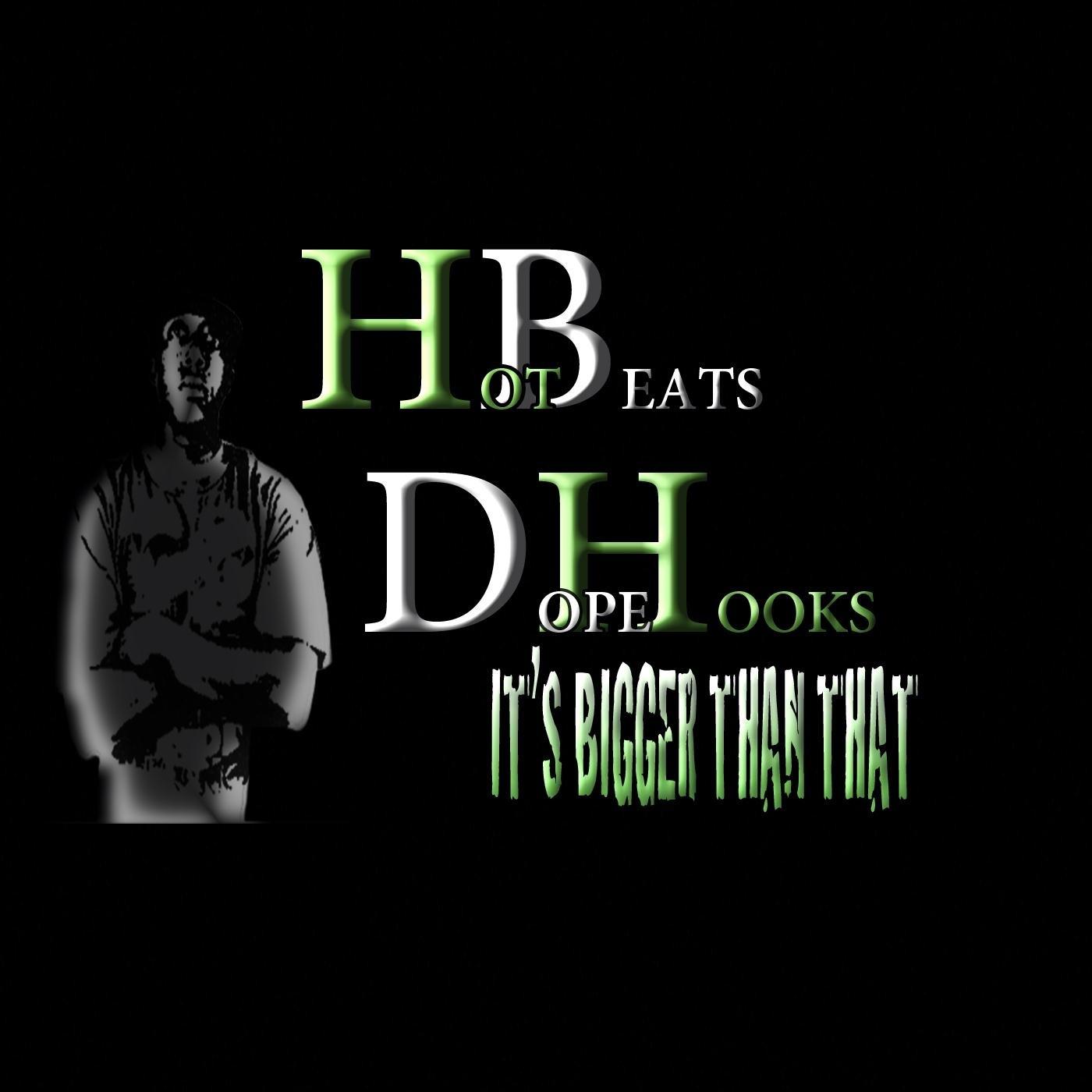 Hot Beats & Dope Hooks (It's Bigger Than That)
