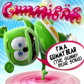 I M A Gummy Bear The Gummy Bear Song