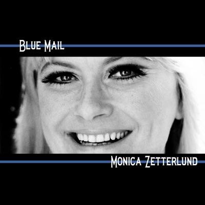 Blue Mail - Monica Zetterlund