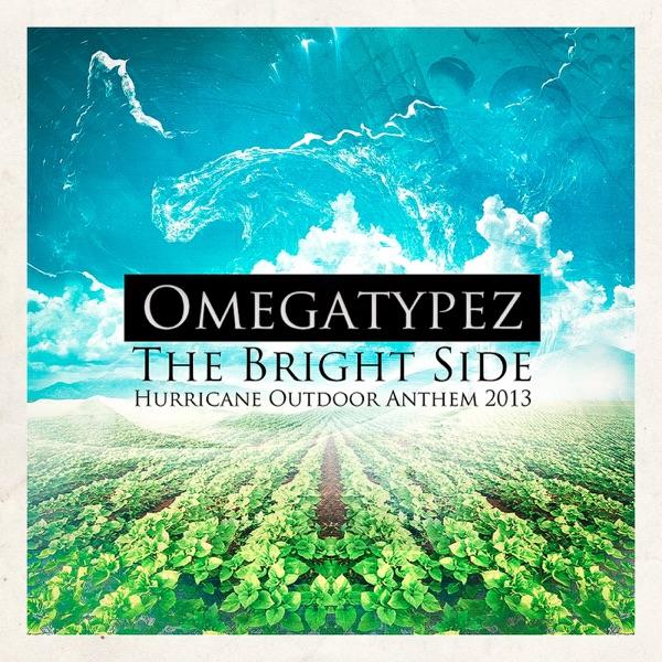 Omegatypez mit The Bright Side (Hurricane Outdoor Anthem 2013)