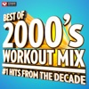Best of 2000's Workout Mix #1 Hits From the Decade (60 Min Non-Stop Workout Mix) [135 BPM], Power Music Workout
