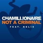 Not a Criminal - Single (feat. Kelis)