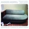 Everything Is Subject to Change (feat. Benjamin Koppel, Kenny Werner & Jacob Andersen), Anders Koppel