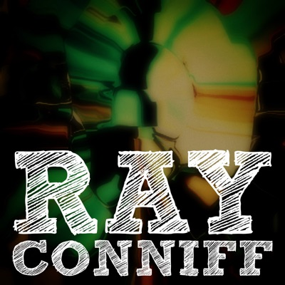 Ray Conniff (Remastered) - Ray Conniff