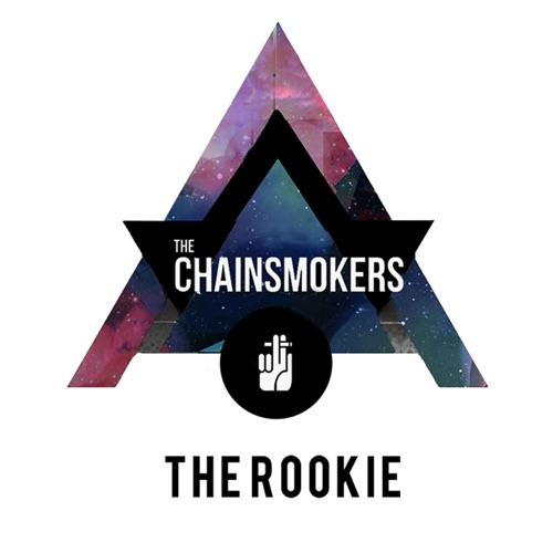 The Chainsmokers - The Rookie - Single