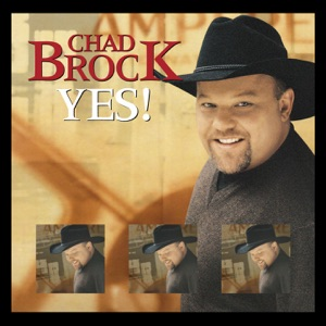 Chad Brock - Yes! - Line Dance Music