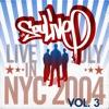 Live In NYC (July 2004), Vol. 3 ジャケット写真