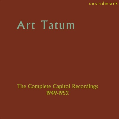The Complete Capitol Recordings (1949-1952) - Art Tatum