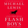 Flash Boys: A Wall Street Revolt (Unabridged) AudioBook Download